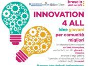 Innovation 4 all. Idee giovani per comunità migliori