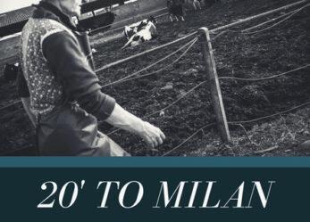 20′ to Milan (20 minuti da Milano)