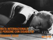 Film&Talk per la Giornata internazionale delle persone con disabilità